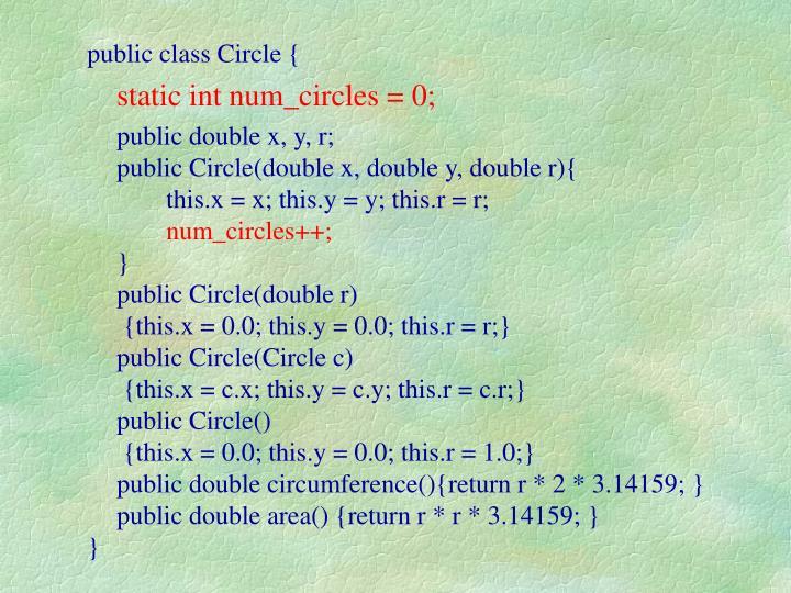 public class Circle {