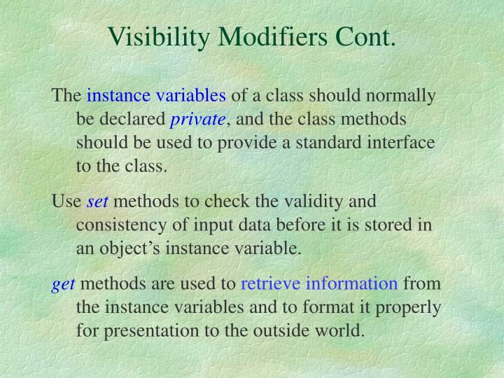 Visibility Modifiers Cont.