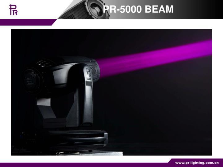 PR-5000 BEAM