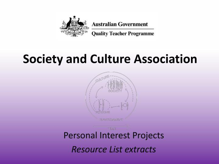 Society and culture association