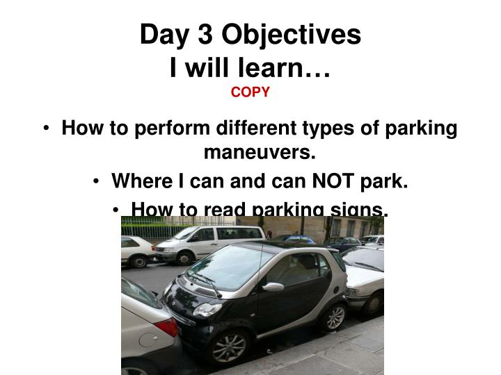 Day 3 Objectives