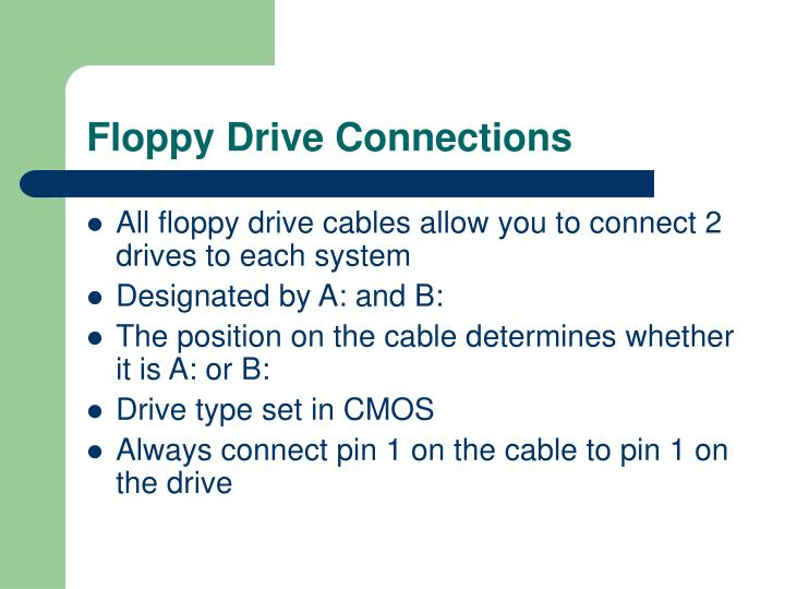 Floppy Drive Connections
