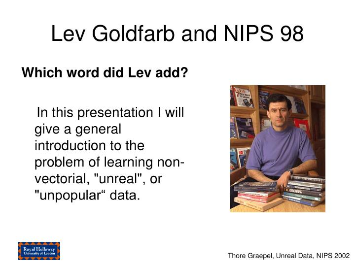 Lev goldfarb and nips 98