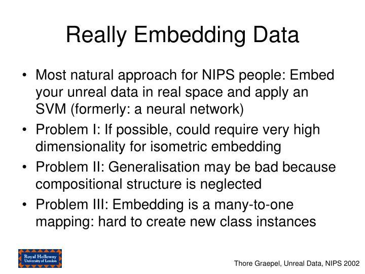 Really Embedding Data