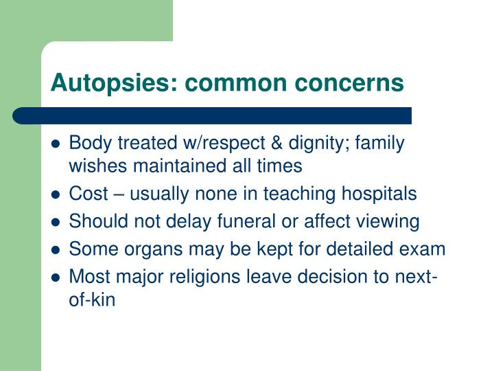 Autopsies: common concerns