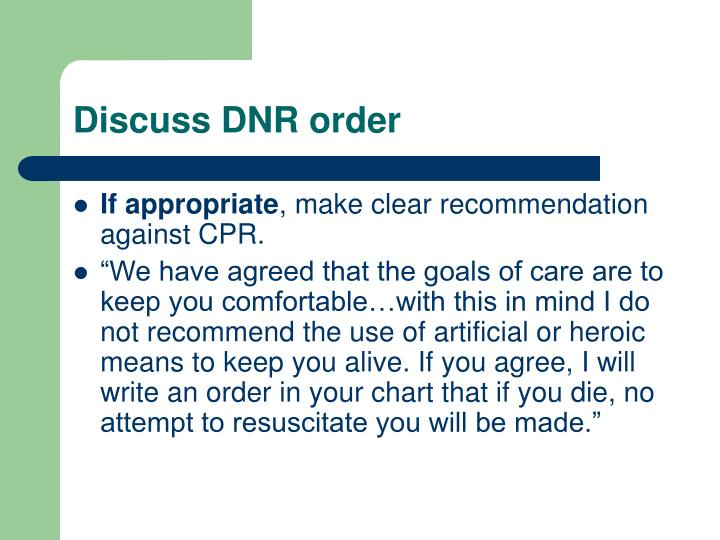 Discuss DNR order