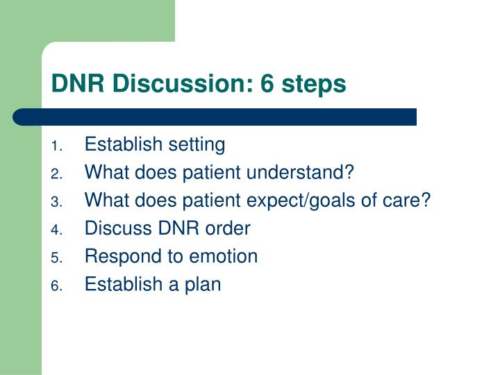 DNR Discussion: 6 steps