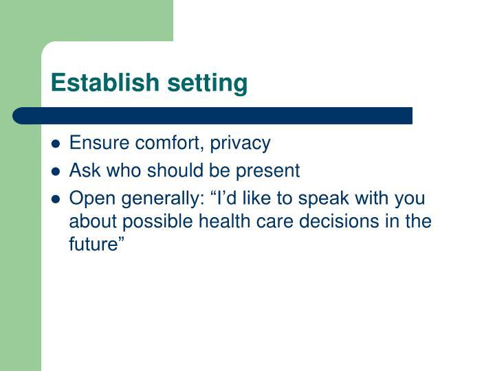 Establish setting