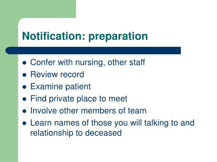 Notification: preparation