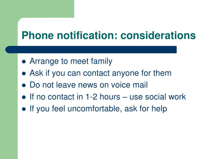 Phone notification: considerations