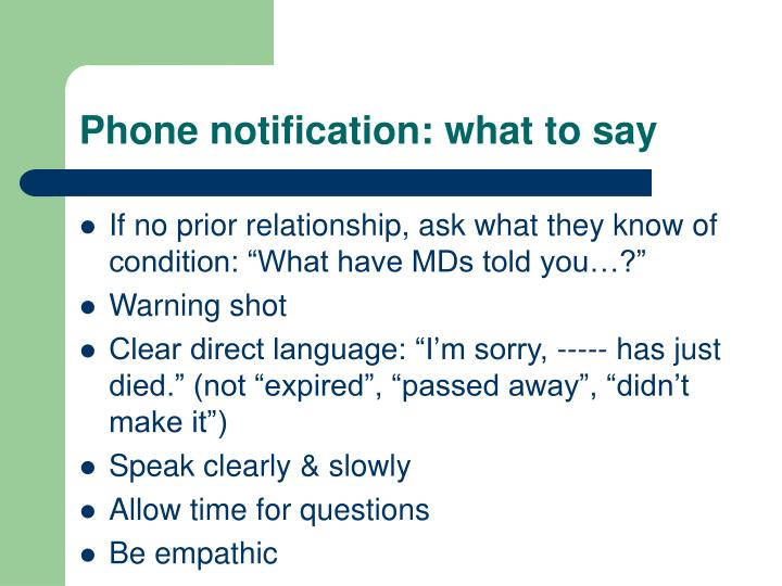 Phone notification: what to say