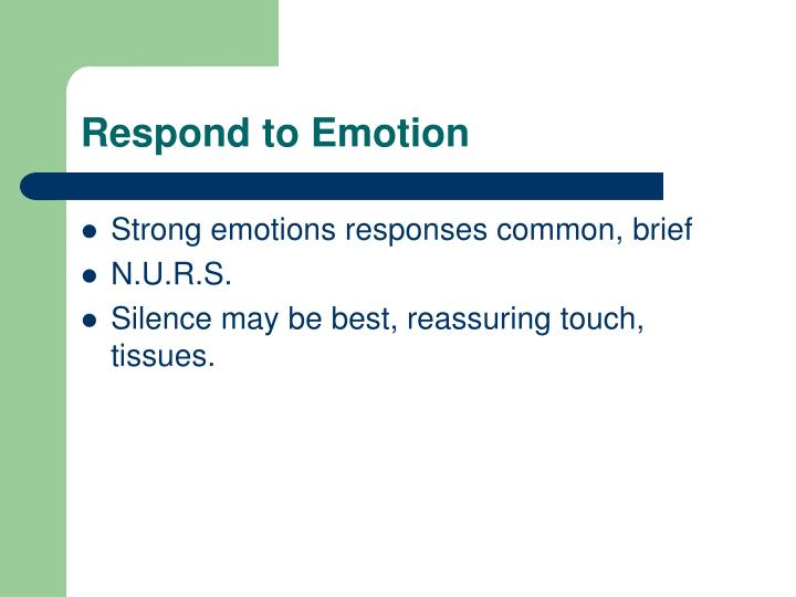 Respond to Emotion