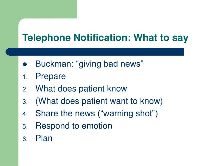 Telephone Notification: What to say