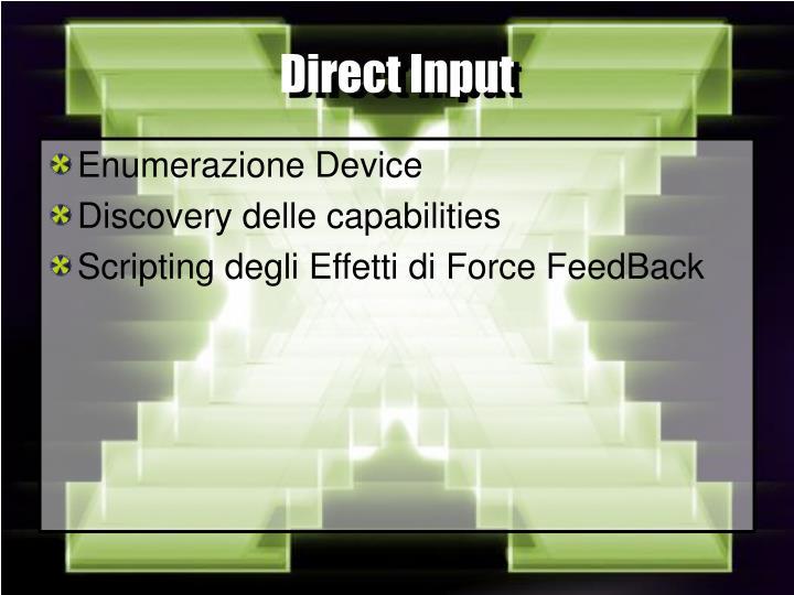 Direct Input