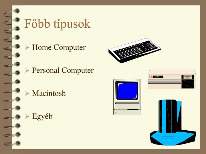 Főbb típusok