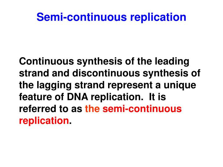 Semi-continuous replication
