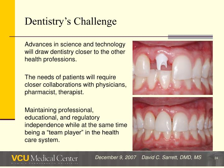 Dentistry's Challenge