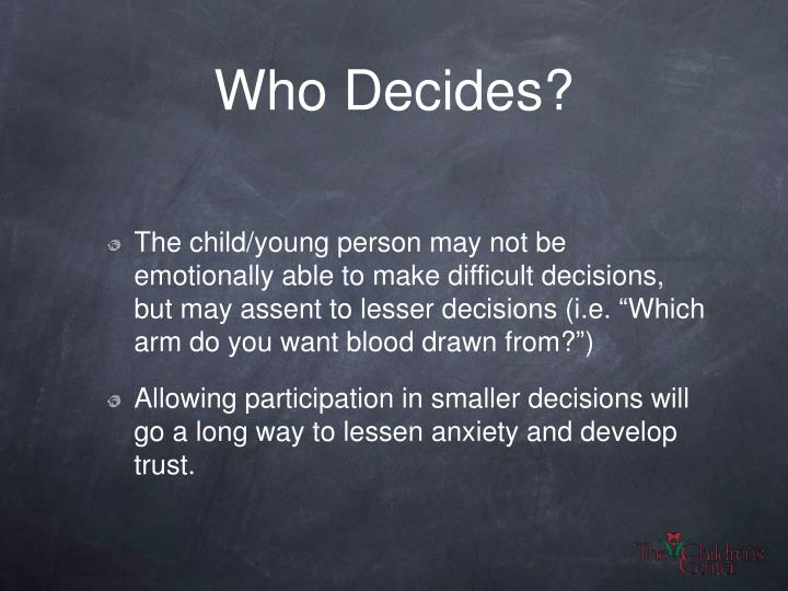 Who Decides?
