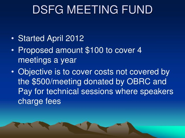 DSFG MEETING FUND