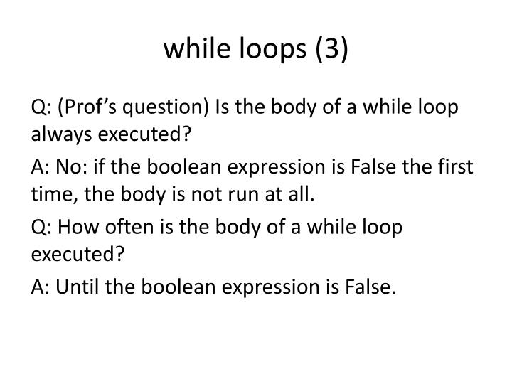 while loops (3)