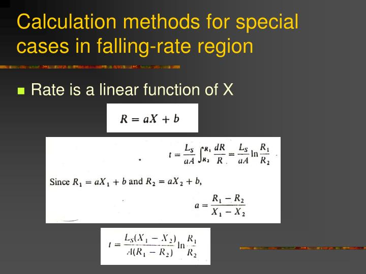 Calculation methods for special cases in falling-rate region