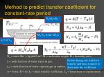 method to predict transfer coefficient for constant rate period
