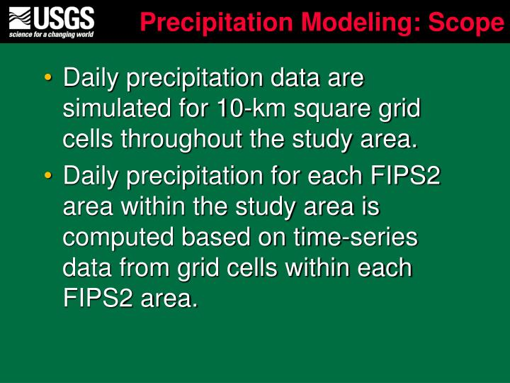 Precipitation Modeling: Scope