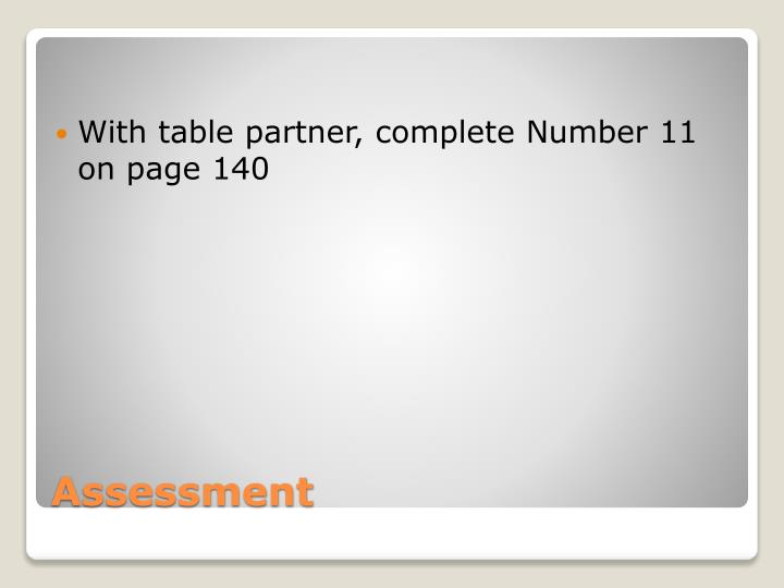 With table partner, complete Number 11 on page 140