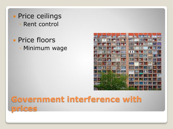 Government interference with prices