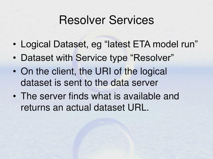 Resolver Services