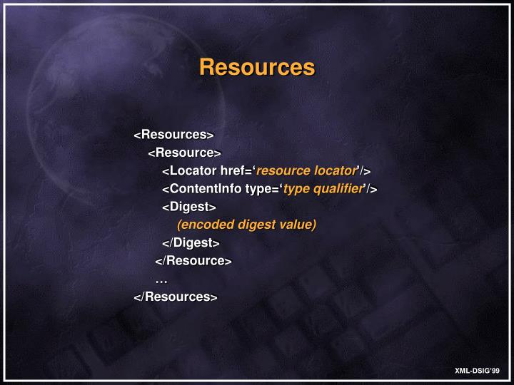 <Resources>