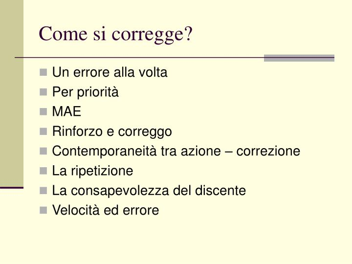 Come si corregge?