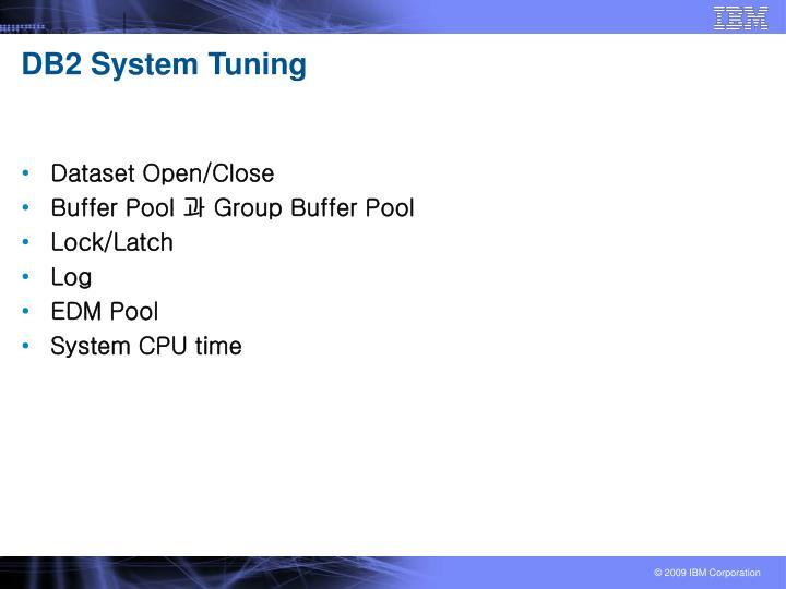 DB2 System Tuning