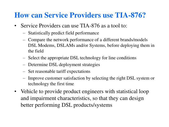How can Service Providers use TIA-876?