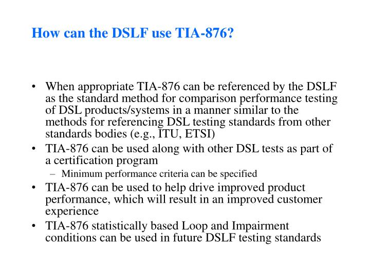 How can the DSLF use TIA-876?