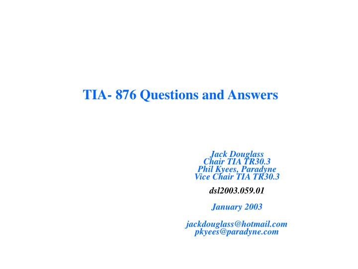 Tia 876 questions and answers