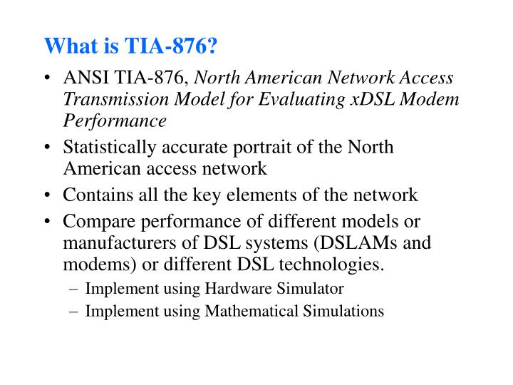 What is TIA-876?