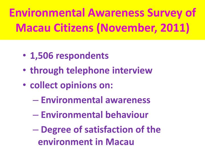 Environmental Awareness Survey of Macau Citizens (November, 2011)