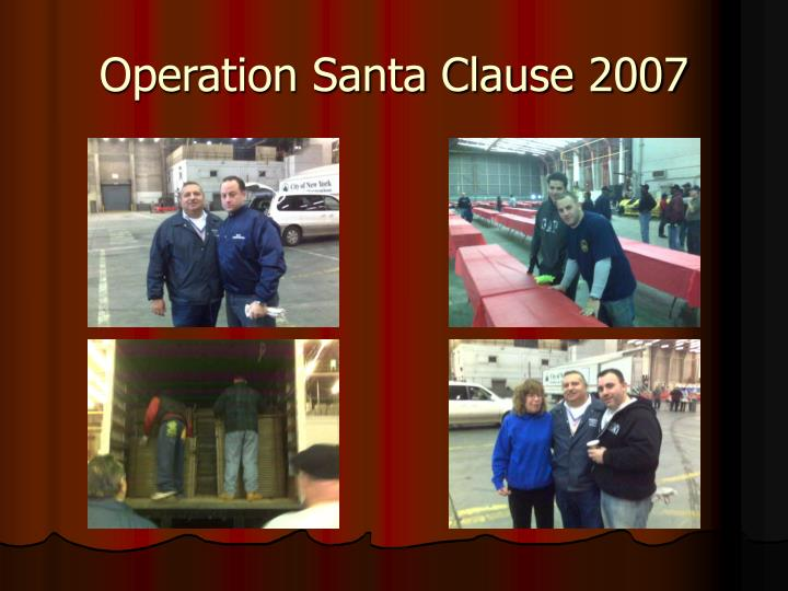 Operation santa clause 20072