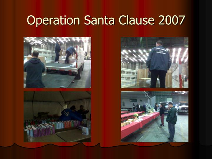Operation Santa Clause 2007