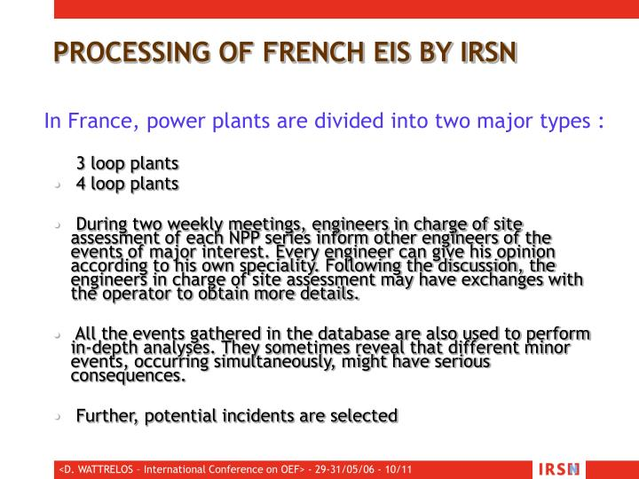PROCESSING OF FRENCH EIS BY IRSN