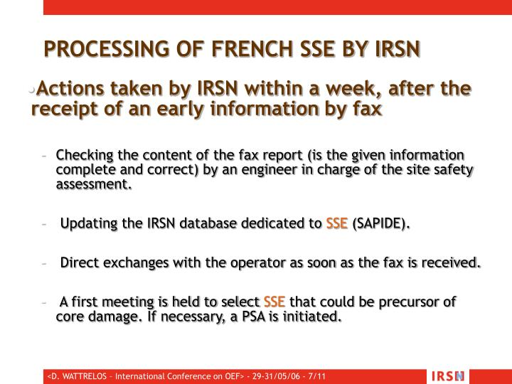 PROCESSING OF FRENCH SSE BY IRSN
