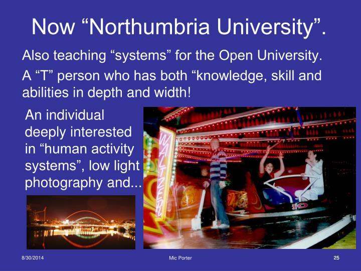 """Now """"Northumbria University""""."""