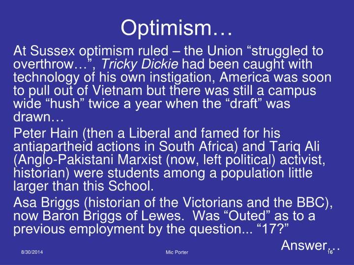 Optimism…