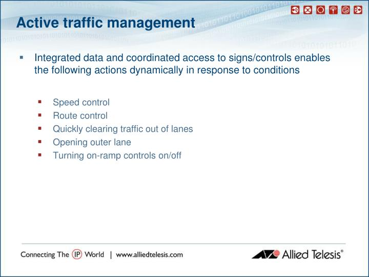 Active traffic management