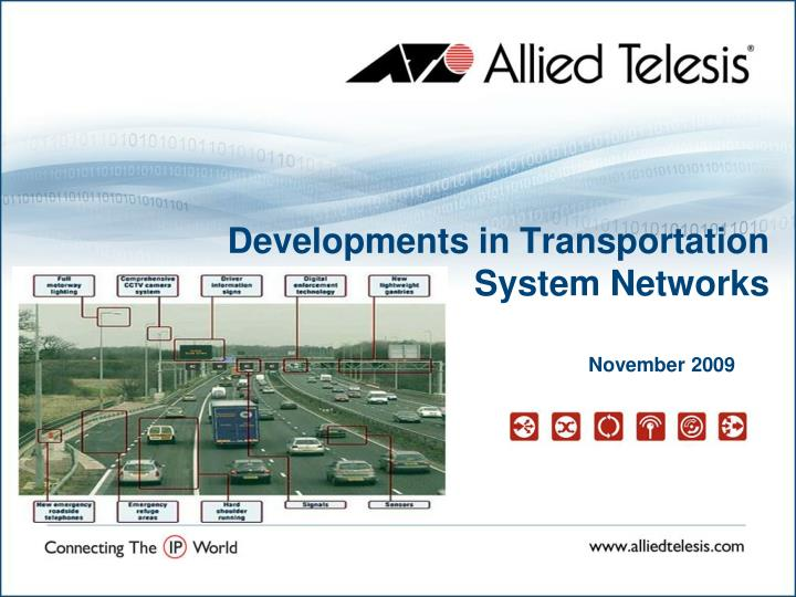 Developments in transportation system networks