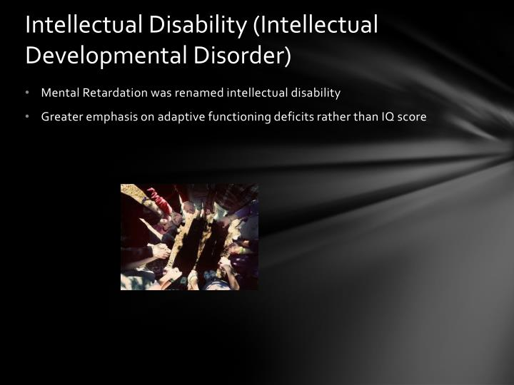 Intellectual Disability (Intellectual Developmental Disorder)