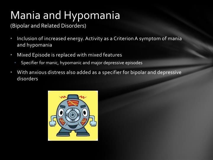 Mania and Hypomania