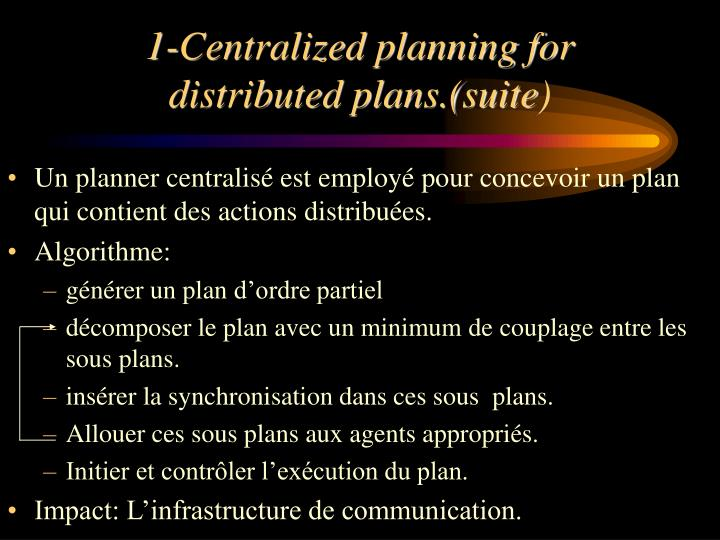 1-Centralized planning for distributed plans.(suite)