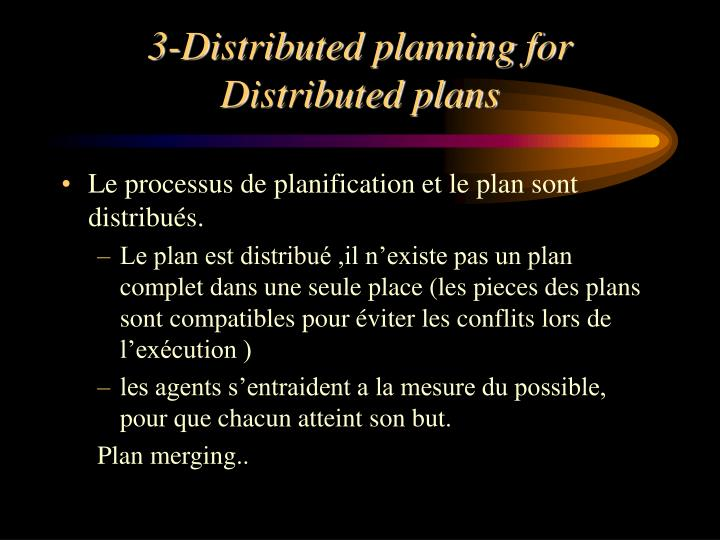 3-Distributed planning for Distributed plans